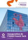 Dossier de presse inauguration de l'Hôtel French Tech
