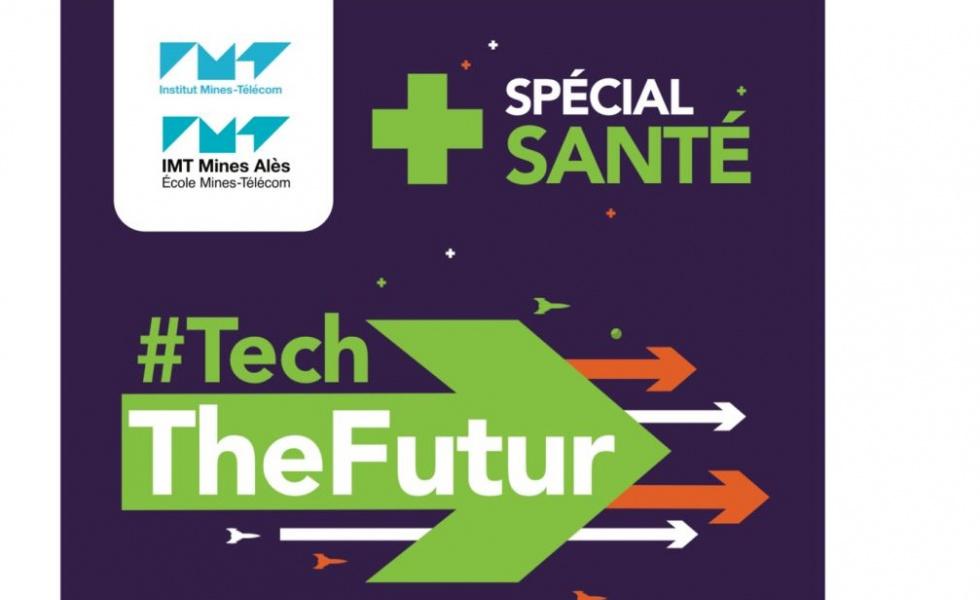 TechTheFutur spécial santé !